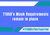 TTUSD's mask requirements remain in place