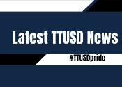 the latest news from TTUSD