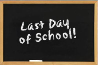 Image of a chalkboard with the Last Day of School! written on it